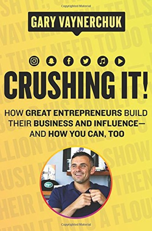 Crushing-It-How-Great-Entrepreneurs-Build-Their-Business