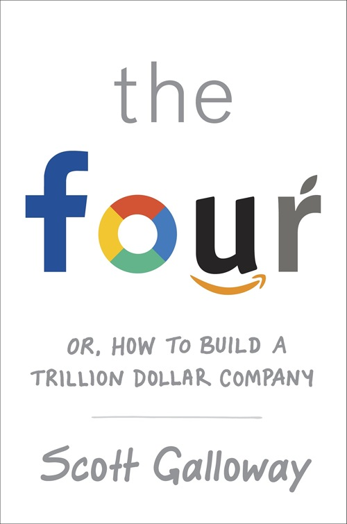 The-Four-The-Hidden-DNA-Amazon-Apple-Facebook-Google