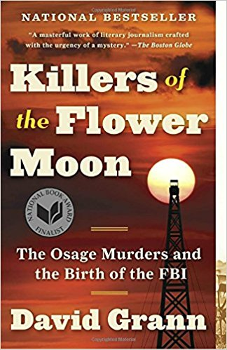 Killers of the Flower Moon- The Osage Murders and the Birth of the FBI